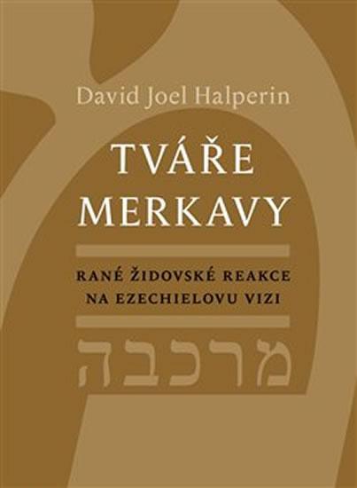 Tváře merkavy - Rané židovské reakce na Ezechielovu vizi