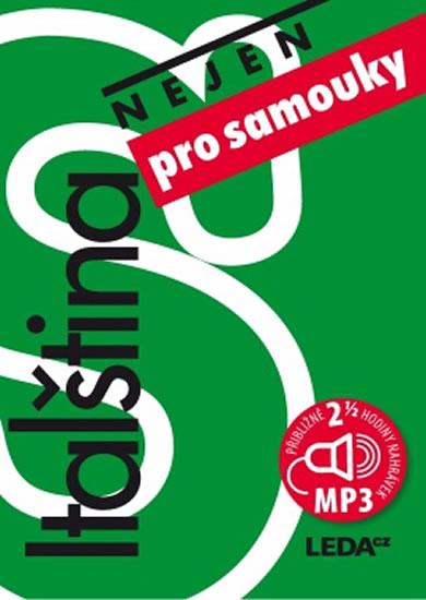ITALŠTINA NEJEN PRO SAMOUKY + CD