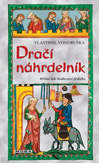 DRAČÍ NÁHRDELNÍK - HŘÍŠNÍ LIDÉ KRÁLOVSTV - Vondruška Vlastimil