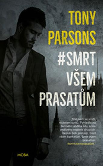 #smrt všem prasatům - Parsons Tony