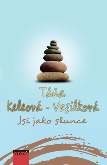 Jsi jako slunce - Keleová-Vasilková Táňa