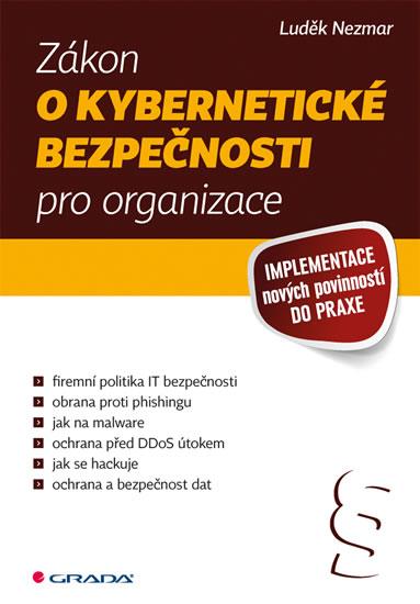 Zákon o kybernetické bezpečnosti pro organizace - Implementace nových povinností do praxe