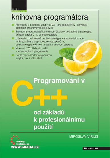 PROGRAMOVÁNÍ C++ OD ZÁKLADŮ K PROFESIONÁLNÍMU POUŽITÍ