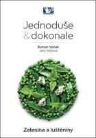 Detail titulu Zelenina a luštěniny - Jednoduše & dokonale