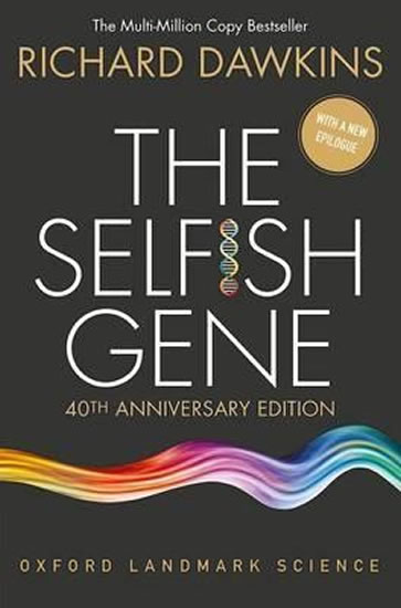 Selfish Gene : 40th Anniversary edition