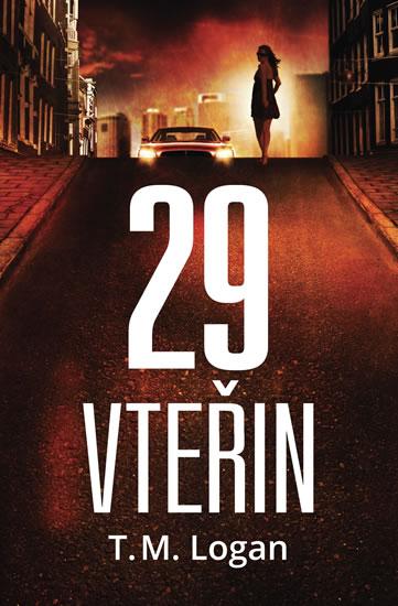 29 vteřin - Logan T. M.