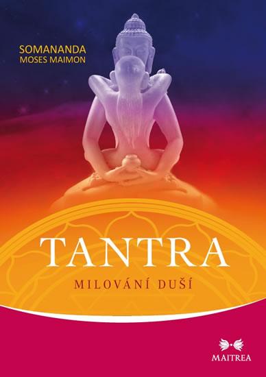 Tantra - Milování duší
