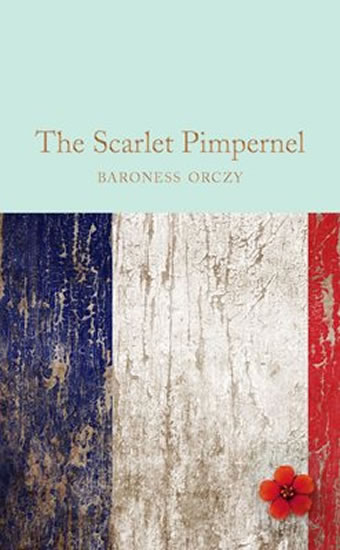 Scarlet Pimpernel (Macmillan Collector's Library)