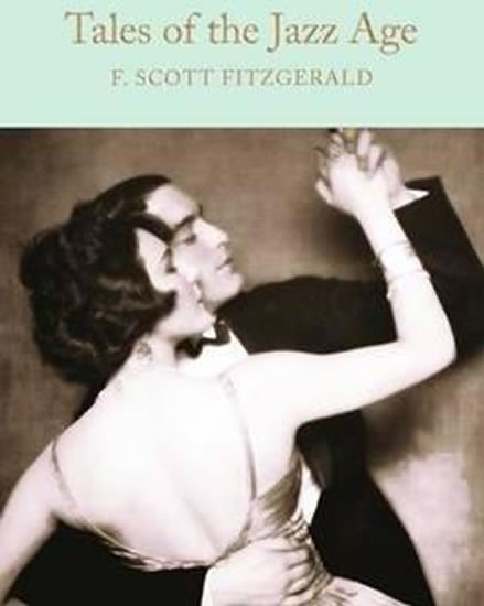 Tales of the Jazz Age (Macmillan Collector's Library)