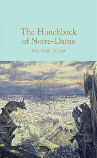 Hunchback of Notre-Dame (Macmillan Collector's Library)
