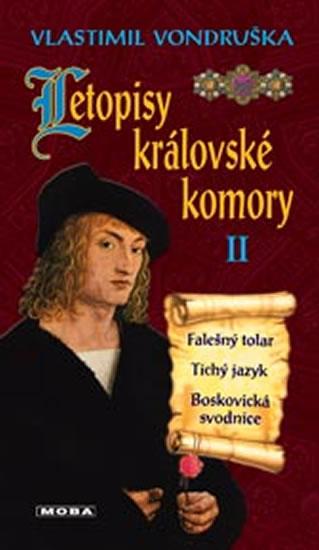 LETOPISY KRÁLOVSKÉ KOMORY II.
