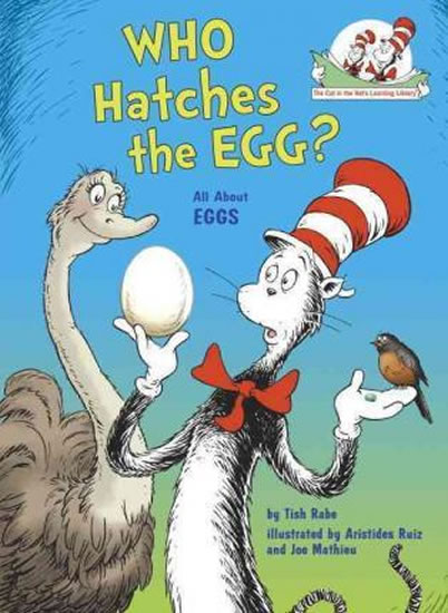 Who Hatches the Egg? All About Eggs