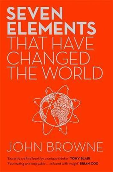 Seven Elements That Have Changed The World : Iron, Carbon,