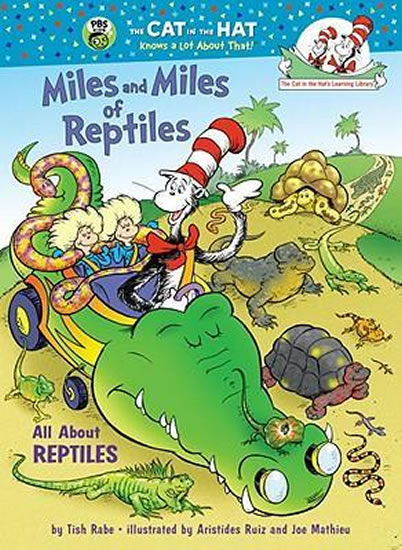 Miles and Miles of Reptiles : All About Reptiles