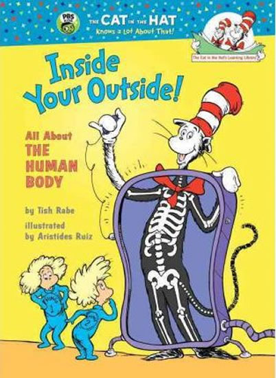 Inside Your Outside! All About the Human Body