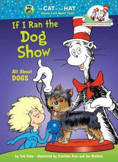 If I Run a Dog Show: All About Dogs
