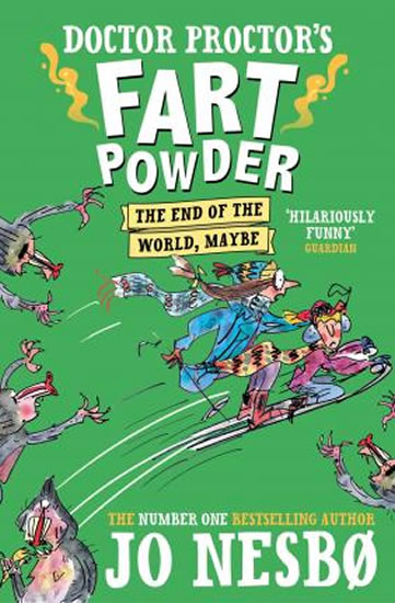 Doctor Proctor's Fart Powder: The End of the World. Maybe