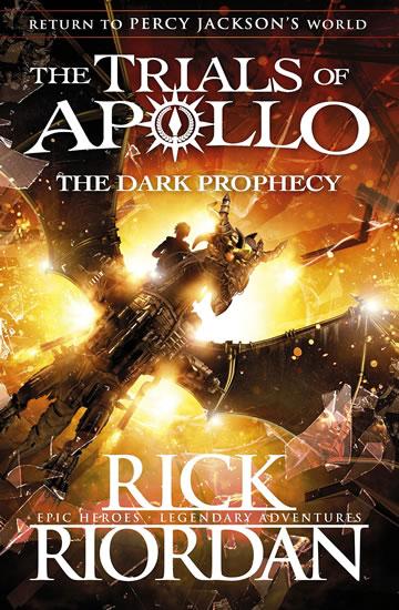 Trials of Apollo Book 2: The Dark Prophecy