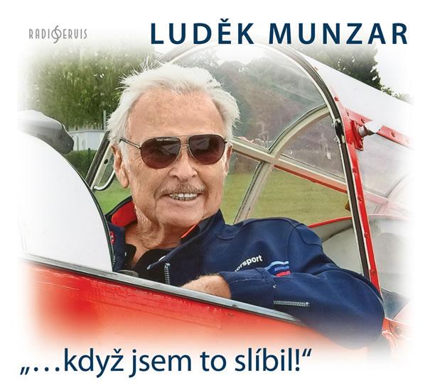 """""""…když jsem to slíbil!"""" - CD - Munzar Luděk"""