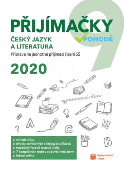 PŘIJÍMAČKY 9 ČESKÝ JAZYK A LITERATURA V POHODĚ 2020