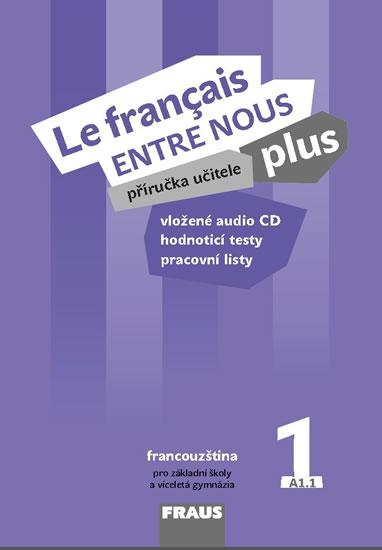Kniha Le Francais Entre Nous Plus 1 Pu Cd Knizniklub Cz