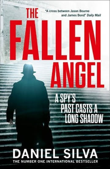 The Fallen Angel : A Spy´s Past Casts a long Shadow