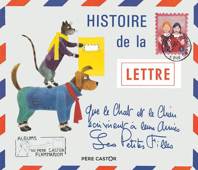 Histoire de la lettre que le...