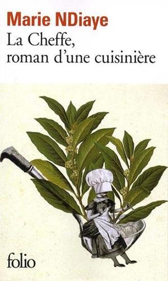La Cheffe, roman d ́une cuisiniere