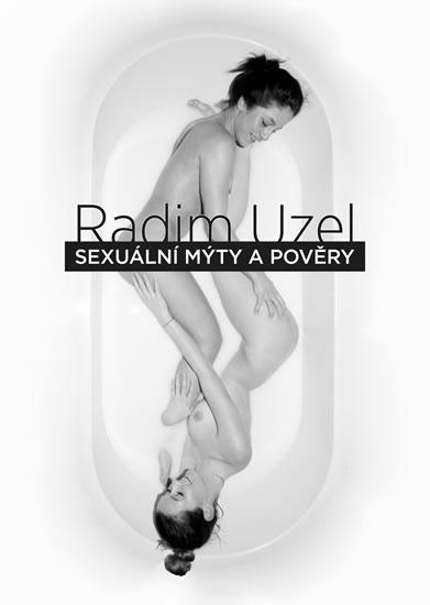 Sexuální mýty a pověry - Uzel Radim