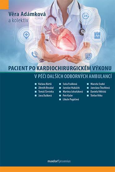 Pacient po kardiochirurgickém výkonu v péči dalších odborných ambulancí
