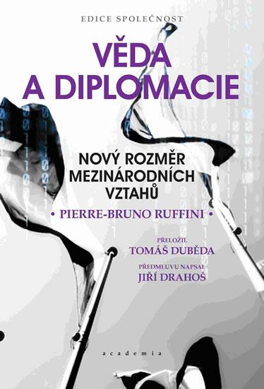 Věda a diplomacie - Nový rozměr mezinárodních vztahů