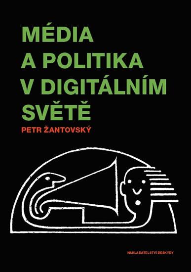 Média a politika v digitálním světě