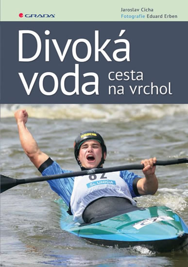 DIVOKÁ VODA - CESTA NA VRCHOL