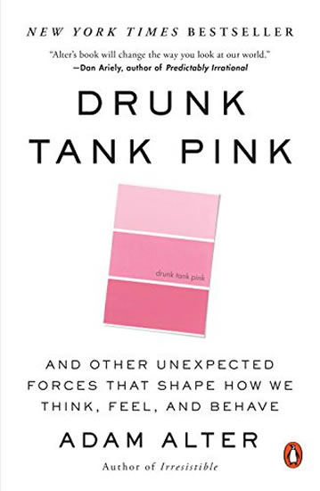 Drunk Tank Pink: And Other...