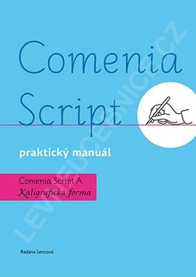 Comenia Script: praktický manuál - Kaligrafická forma