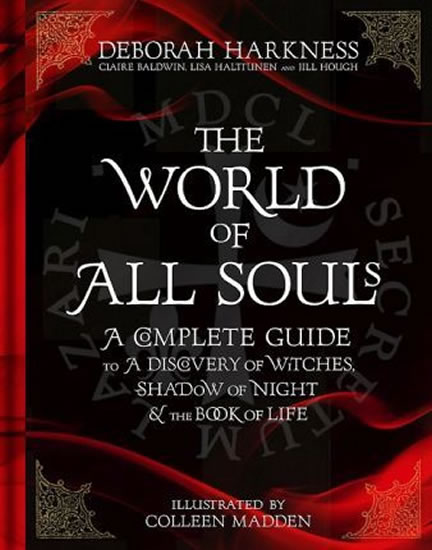 The World of All Souls : A Complete Guide...