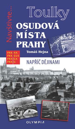 Toulky Osudová místa Prahy