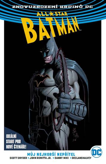 All-Star Batman 1 - Můj nejhorší nepřítel - Snyder Scott