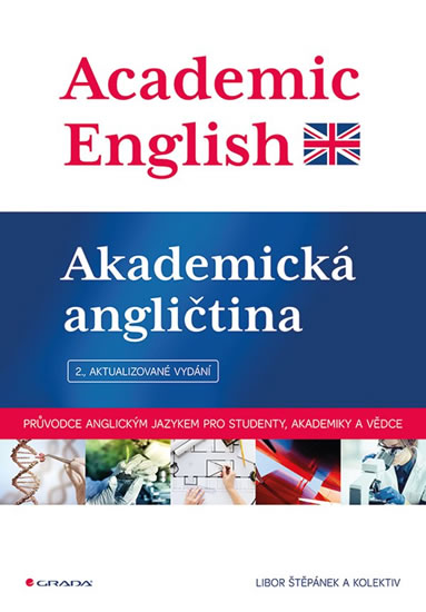 ACADEMIC ENGLISH - AKADEMICKÁ ANGLIČTINA - Štěpánek Libor