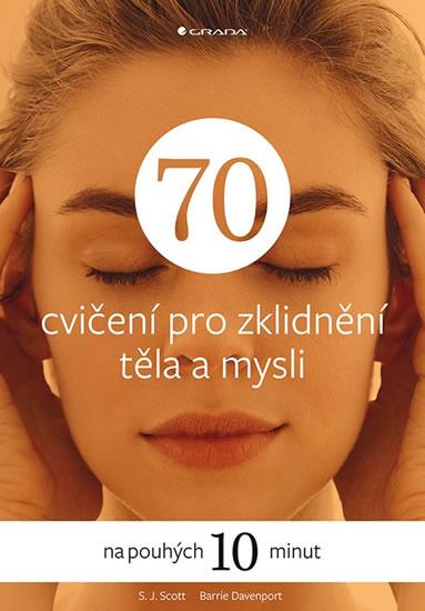 70 cvičení pro zklidnění těla a mysli na pouhých 10 minut
