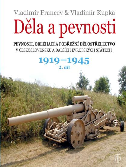 DĚLA A PEVNOSTI 1919-1945 2.DÍL