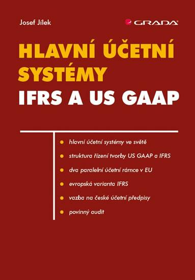 HLAVNÍ ÚČETNÍ SYSTÉMY: IFRS A