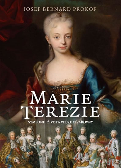 MARIE TEREZIE - SYMFONIE ŽIVOTA VELKÉ CÍ