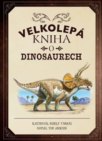 Velkolepý atlas dinosaurů
