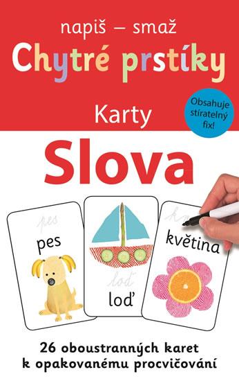 SLOVA - CHYTRÉ PRSTÍKY