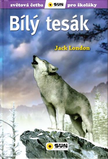 Bílý tesák - Světová četba pro školáky - London Jack