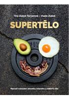 Detail titulu Supertělo - Manuál k dosažení zdravého, krásného a vitálního těla