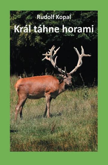 KRÁL TÁHNE HORAMI