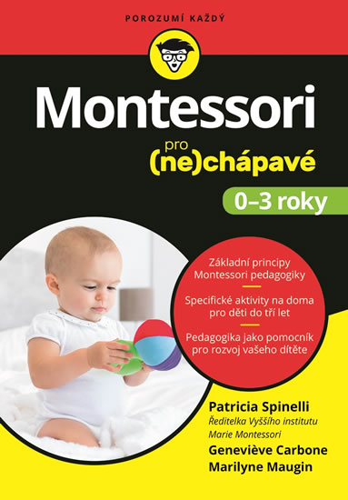 MONTESSORI PRO (NE)CHÁPAVÉ 0-3 ROKY