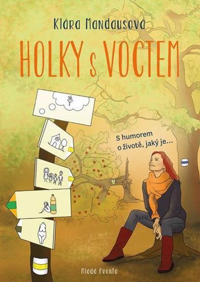 HOLKY S VOCTEM - S HUMOREM O ŽIVOTĚ, JAK